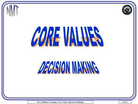 14-1-1Navy Military Training - Core Values (Decision Making)