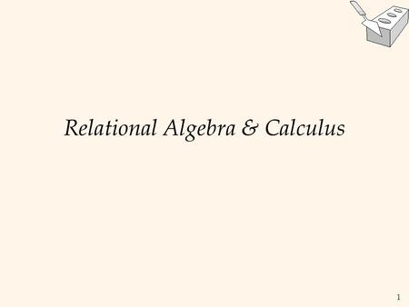 1 Relational Algebra & Calculus. 2 Relational Query Languages  Query languages: Allow manipulation and retrieval of data from a database.  Relational.
