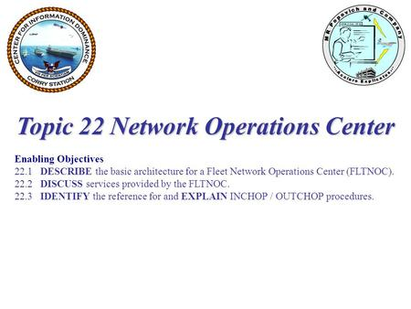 Topic 22 Network Operations Center