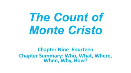 the count of monte cristo summary essay The count of monte cristo &nbsp &#9the count of monte cristo, written by  alexandre dumas, tells the story of a man, edmond dantes, a sailor who goes.