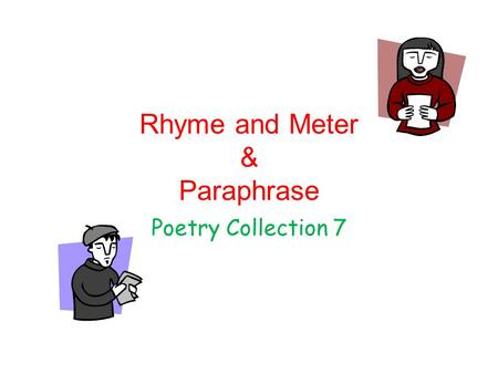 Rhyme and Meter & Paraphrase Poetry Collection 7.