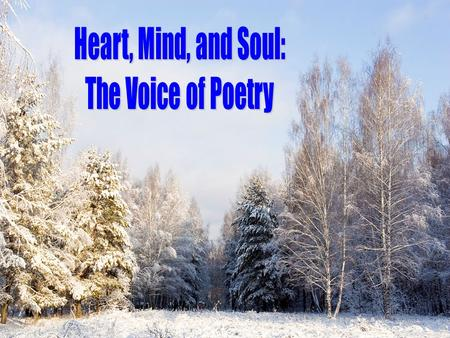 Heart, Mind, and Soul: The Voice of Poetry © 2007, TESCCC.