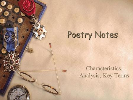 Poetry Notes Characteristics, Analysis, Key Terms.