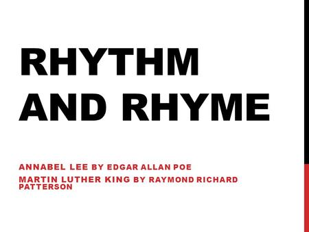 Rhythm and Rhyme Annabel Lee by Edgar Allan Poe