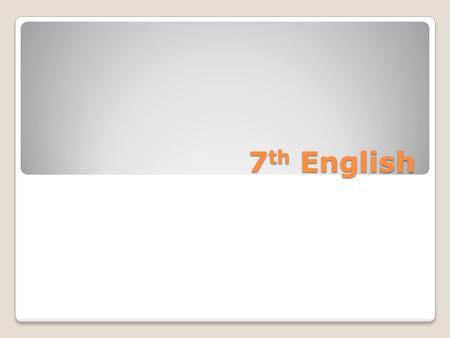 7 th English. ISAT Practice-Lesson 1 1. A 2. D 3. A 4. C 5. B 6. C 7. B 8. A 9. B 10. C.
