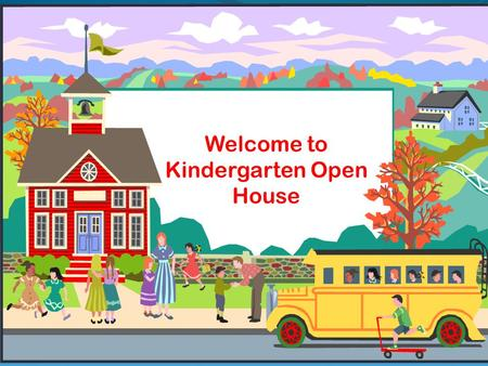 Welcome Families! LACY LITERACY NIGHT Welcome to Kindergarten Open House.