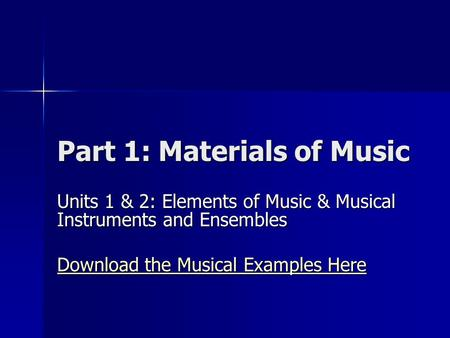 Part 1: Materials of Music