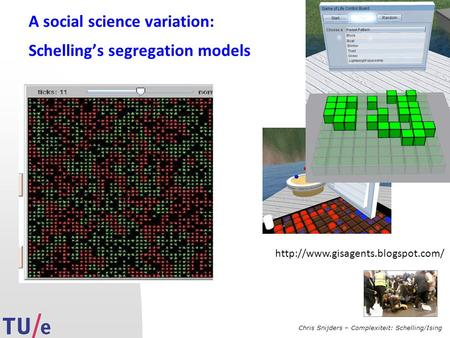 Chris Snijders – Complexiteit: Schelling/Ising A social science variation: Schelling's segregation models
