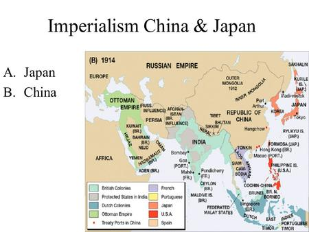 Imperialism China & Japan A.Japan B.China. A.Japan Westerners became interested in gaining access to Japan in the early 1800's.