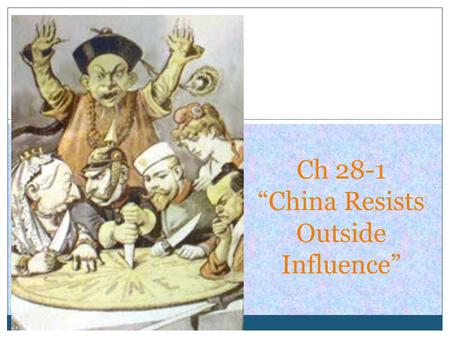 "Ch 28-1 ""China Resists Outside Influence"". Great Wall Gobi Desert Himalaya Mts. SELF-SUFFICIENT AND ADVANCED CULTURE…NO ""NEEDS""!"