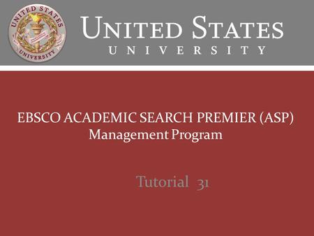 EBSCO ACADEMIC SEARCH PREMIER (ASP) Management Program Tutorial 31.