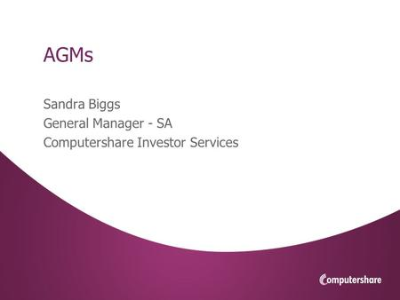 V1DIS AGMs Sandra Biggs General Manager - SA Computershare Investor Services.