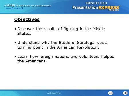 Objectives Discover the results of fighting in the Middle States.