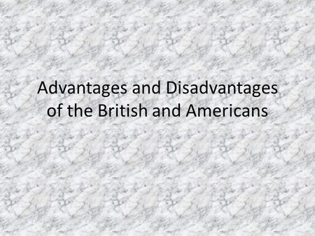 advantages and reasons why the american