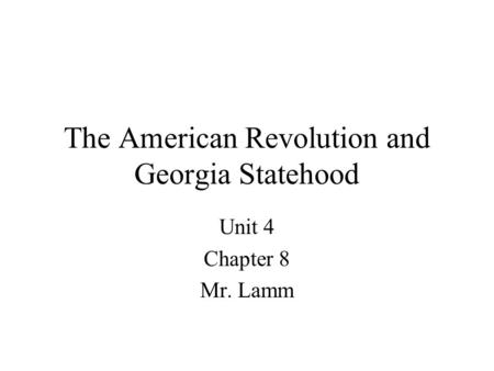 The American Revolution and Georgia Statehood