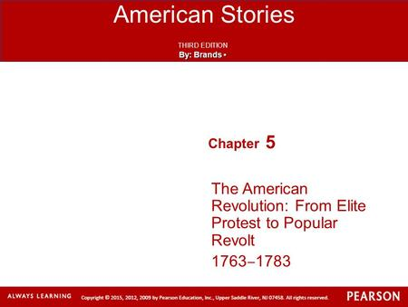 5 The American Revolution: From Elite Protest to Popular Revolt