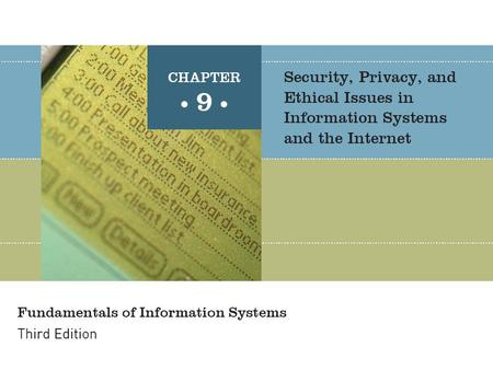 Fundamentals of Information Systems, Third Edition2 Principles and Learning Objectives Policies and procedures must be established to avoid computer waste.