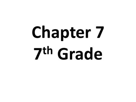 Chapter 7 7 th Grade. Section 7.1 The Early Years of the War.