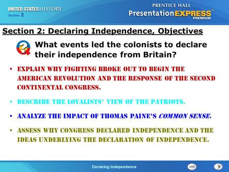 Section 2: Declaring Independence, Objectives