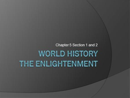 World History The Enlightenment