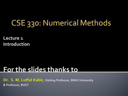 CSE 330: Numerical Methods