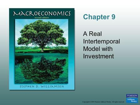 Chapter 9 A Real Intertemporal Model with Investment.