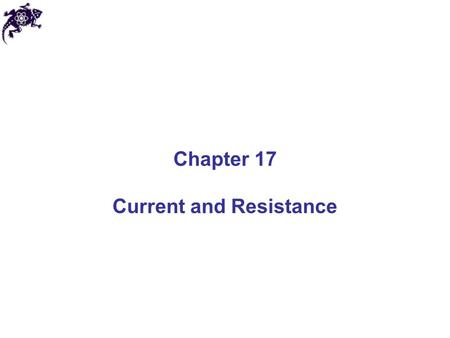 Chapter 17 Current and Resistance. Electric Current Let us look at the charges flowing perpendicularly to a surface of area A The electric current is.