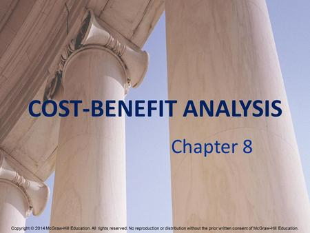 COST-BENEFIT ANALYSIS Chapter 8. Projecting Present Dollars into the Future R=$ T=years r=interest rate How much will $1000 earn in 2 years at an interest.