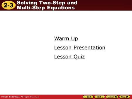 Warm Up Lesson Presentation Lesson Quiz.