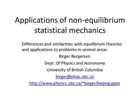 Applications of non-equilibrium <strong>statistical</strong> mechanics