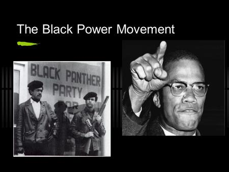 The Black Power Movement. Look at the following photos. What did the Black Power Movement emphasize? How do these photos of the Black Panther Party differ.