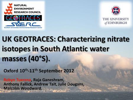 UK GEOTRACES: Characterizing nitrate isotopes in South Atlantic water masses (40°S). UK GEOTRACES: Characterizing nitrate isotopes in South Atlantic water.