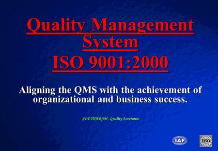 Quality Management System SEETHARAM- Quality Assurance