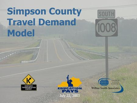 Simpson County Travel Demand Model July 22, 2003.