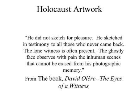 From The book, David Olère--The Eyes of a Witness