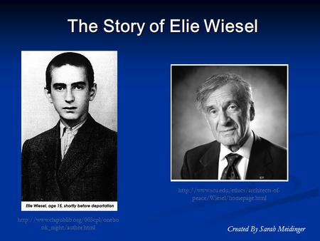 "the story of genocide as described in elie wiesels night Elie wiesel's night speaking out against genocide berkeley heights, nj ask at the reference desk to see the subject files labeled ""wiesel, elie."
