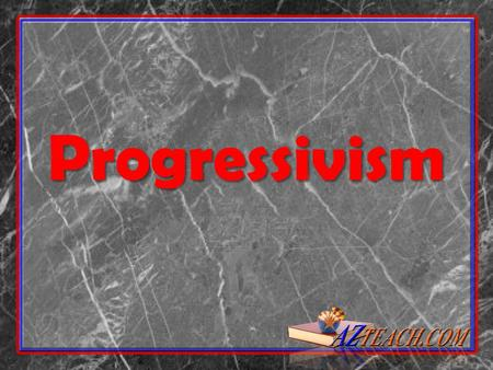 Progressivism. A movement of reformers to address the social problems created by industrialization and return order and stability A movement of reformers.