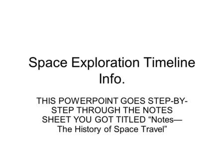 Space Exploration Timeline Info.
