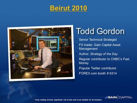 Todd gordon forex