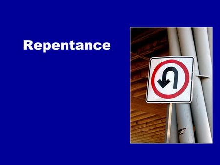 "Repentance. ""Repent, for the kingdom of heaven is at hand!"" Matt. 3:2."