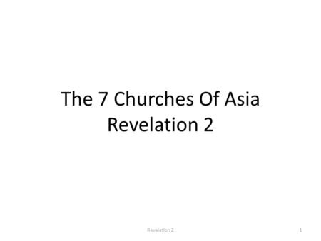 The 7 Churches Of Asia Revelation 2 1Revelation 2.