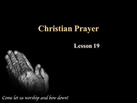 Christian Prayer Lesson 19.