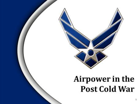 Airpower in the Post Cold War 1.  Gulf War Background  The Enemy  The Plan of Attack  Objectives  Concept of Operations  Five Strategic Rings 