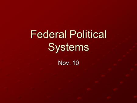 Federal Political Systems