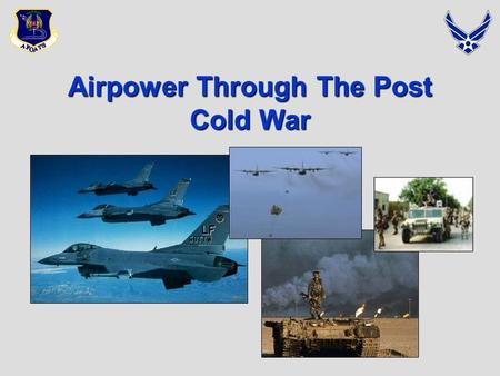 Airpower Through The Post Cold War. Overview  Background to the Conflict  Iraqi threats  The Plan of Attack  Concept of Operations  Five Strategic.