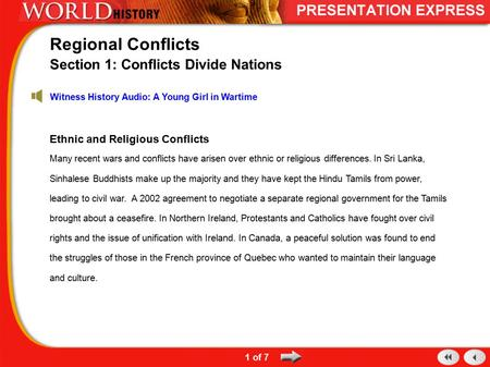Ethnic and Religious Conflicts Many recent wars and conflicts have arisen over ethnic or religious differences. In Sri Lanka, Sinhalese Buddhists make.