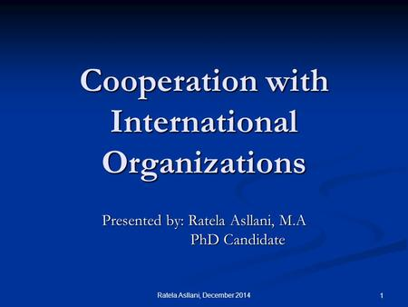 Cooperation with International Organizations