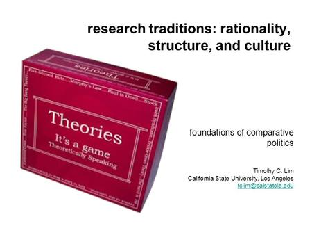 research traditions: rationality, structure, and culture