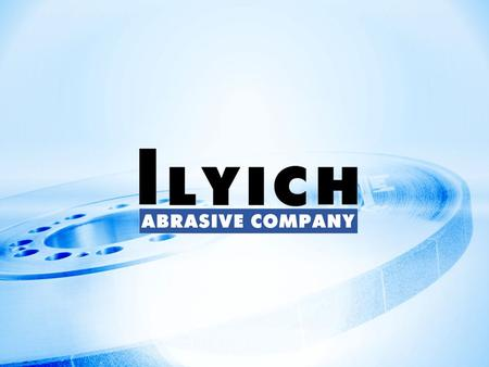 ILYICH ABRASIVE COMPANY was founded in St. Petersburg by engineer Nikolay Struk in 1878 and it was named as «The first Russian Emery Products Factory».