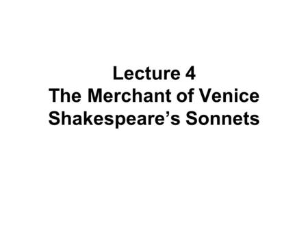 Shakespeare's Merchant of Venice Essay